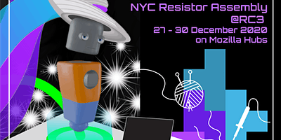 NYC Resistor at RC3 –  Hacker Dance Party on Sun, Dec 27