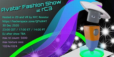 NYC Resistor at RC3 – Avatar Fashion Show on Wed, Dec 30