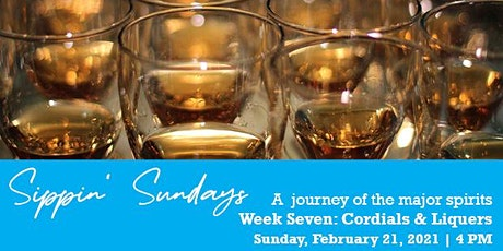Sippin' Sundays: Cordials & Liquers tickets