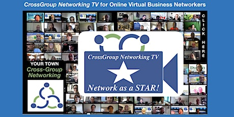 CrossGroup Networking TV for Online Virtual Business Networking TV Sponsors tickets