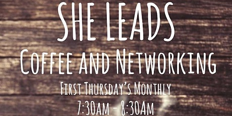 She Leads Coffee and Networking tickets