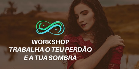 Workshop Perdão e Sombra bilhetes