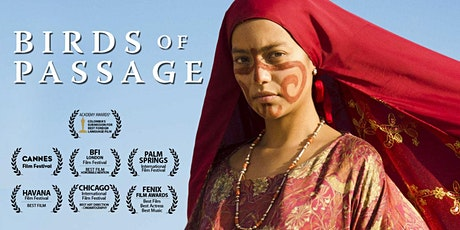 Latin American Film Fest: BIRDS OF PASSAGE tickets