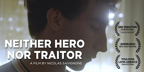 Latin American Film Fest: NEITHER HERO NOR TRAITOR tickets