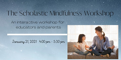 The Scholastic Mindfulness Workshop tickets