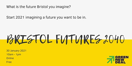 Bristol Futures : Visioning 2040 tickets