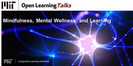 Open Learning Talks: Mindfulness, Mental Wellness, and Learning tickets