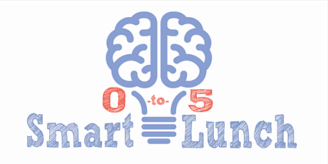 Smart Lunch! Protective Factors - A Spotlight on Social Connections tickets