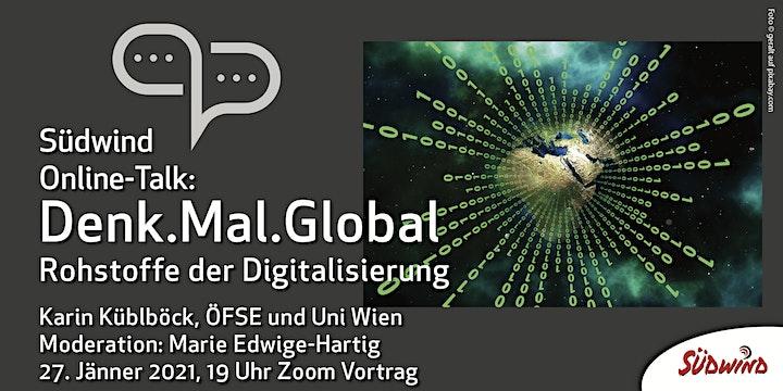 Denk.Mal.Global - Digitale Weltentwicklung - Rohstoffe der Digitalisierung: Bild