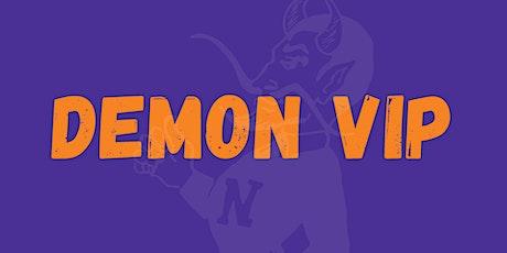 Demon VIP Informational tickets