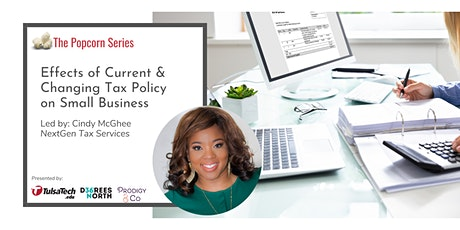 Virtual: Effects of Current & Changing Tax Policy on Small Businesses tickets