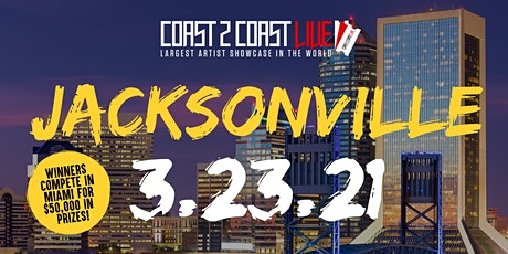 Coast 2 Coast LIVE Showcase Jacksonville - Artists Win $50K In Prizes tickets