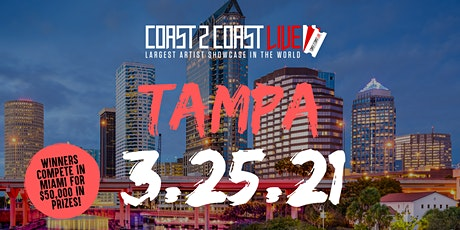 Coast 2 Coast LIVE Showcase Tampa - Artists Win $50K In Prizes tickets