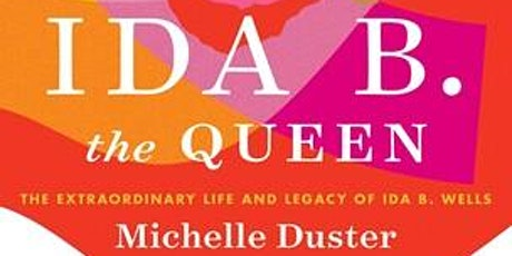Michelle Duster + Jacqueline Woodson: Ida B. the Queen tickets