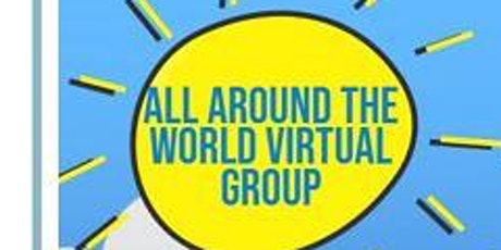 Virtual All Around the World Group tickets