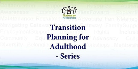 Transition Planning for Adulthood tickets