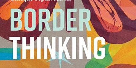 Book Release Reception: Border Thinking tickets