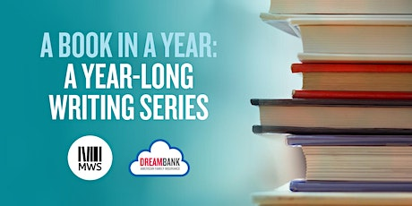 A Book in a Year: A Year-Long Writing Series tickets