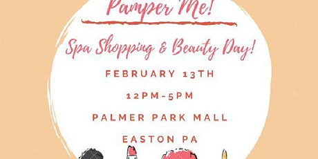 Pamper Me Spa & Shopping Beauty Day! tickets