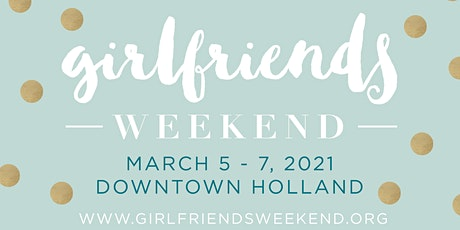 Girlfriends Weekend 2021 tickets