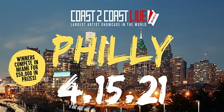 Coast 2 Coast LIVE Showcase Philadelphia - Artists Win $50K In Prizes tickets
