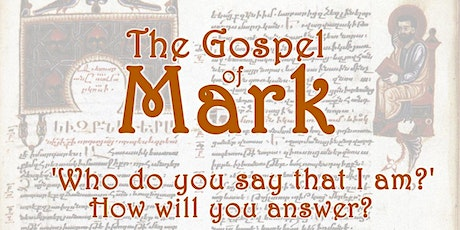 The Jesus Mark's Gospel Reveals: A Mini Retreat tickets