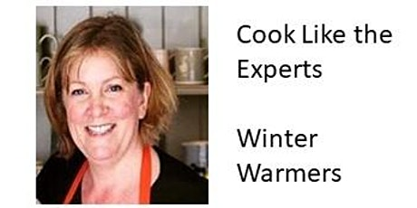 Cook like the experts- Winter Warmers tickets