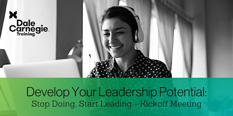 Develop Your Leadership Potential: Stop Doing, Start Leading – Kickoff tickets