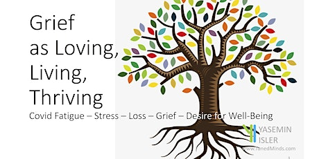 Mini Retreat for Covid Fatigue-Stress-Burnout-Grief and Loss- Live Online tickets