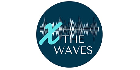 X the Waves (Cross the Waves) tickets