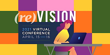 (re)VISION Virtual Conference 2021 - Unmasking the Future of Digital tickets