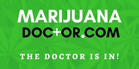 Marijuana Doctor is in Ocala– Come Get Your Risk Free Evaluation tickets