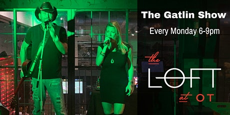 The Gatlin Show at The Loft at OT tickets