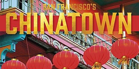 San Francisco's Chinatown, on Zoom tickets