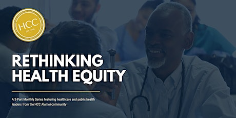 HCC 30th Anniversary: Rethinking Health Equity tickets