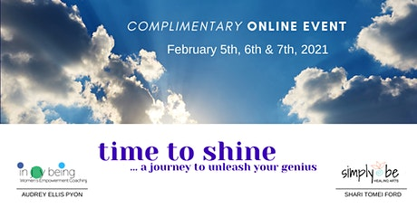 Time to Shine Mini Retreat - A Journey to Unleash Your Genius tickets