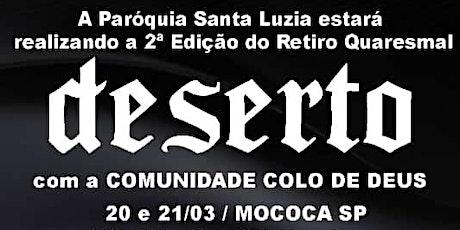 RETIRO DESERTO COM COMUNIDADE CATOLICA COLO DE DEUS ingressos