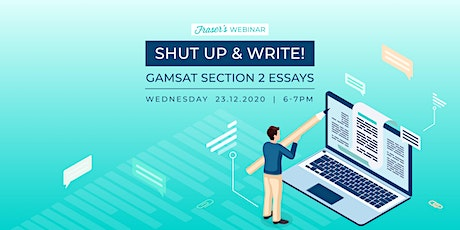 Copy of Copy of Copy of Shut Up & Write! - GAMSAT Section 2 tickets