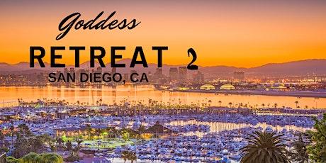 The Goddess Retreat II - San Diego, CA tickets
