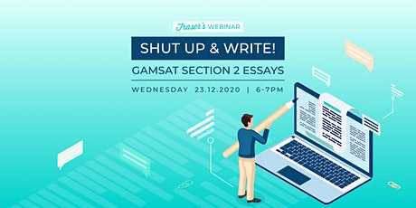 Copy of Shut Up & Write! - GAMSAT Section 2 tickets