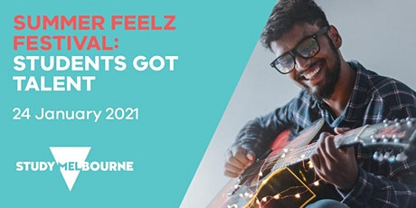 Students Got Talent - a Summer Feelz Fest event for Study Melbourne tickets