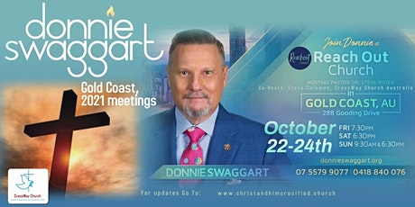DONNIE SWAGGART MEETINGS - GOLD COAST, AUSTRALIA October 22nd - 24th, 2021 tickets