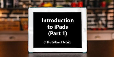 Introduction to iPads - Part 1 tickets