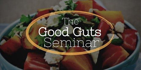 Good Guts Seminar tickets