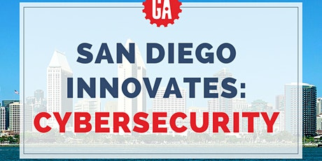 SAN DIEGO INNOVATES: CYBERSECURITY tickets