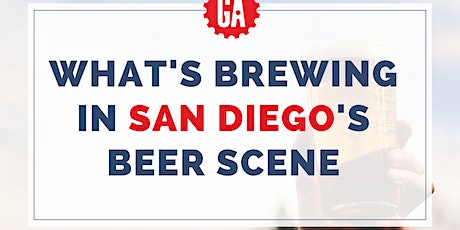 WHAT'S BREWING IN SAN DIEGO'S BEER SCENE tickets