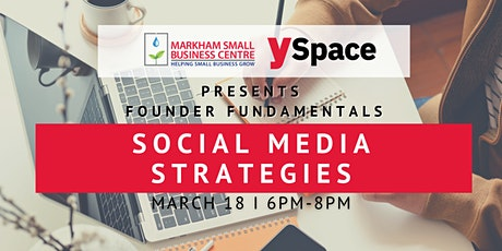 Founder Fundamentals - Social Media Strategies tickets