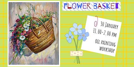 FLOWER BASKET - oil painting social workshop tickets