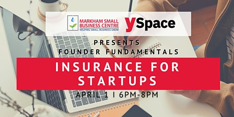 Founder Fundamentals - Insurance For Startups tickets