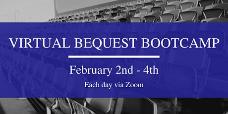 Feb 2021 Virtual Bequest Bootcamp tickets
